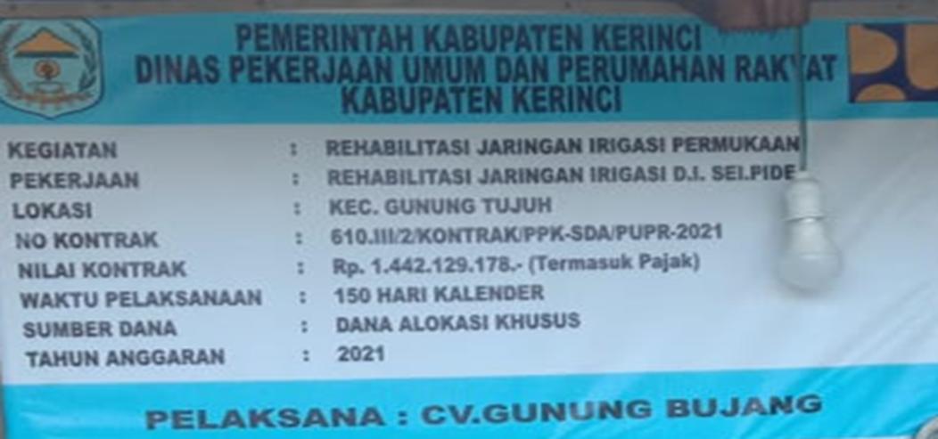 Rehabilitasi Jaringan D.I. Sungai Pide,Gunung Tujuh Kerinci Harus Selektip Material