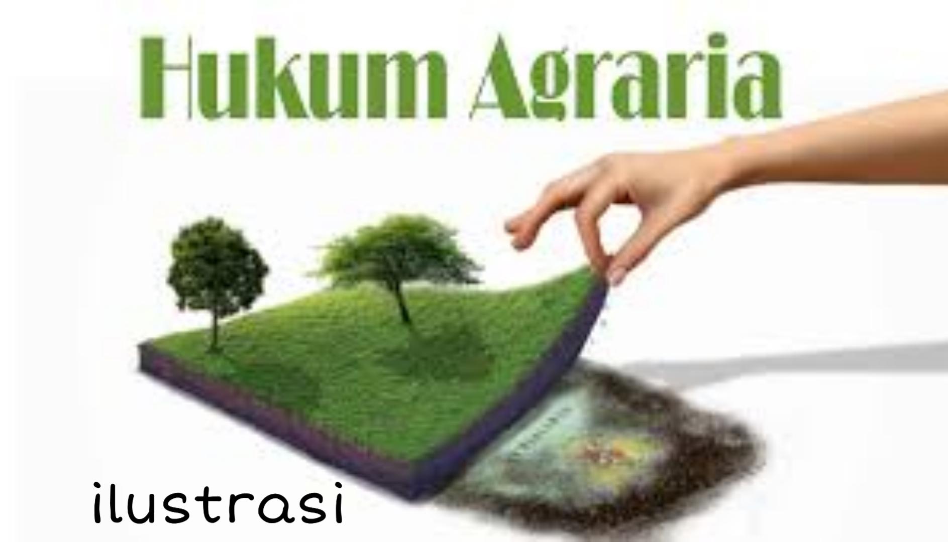 MENGENAL ASAS-ASAS HUKUM AGRARIA DI INDONESIA